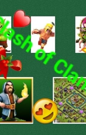 Clash Of Clans (Story) by McGuinnessOfficial