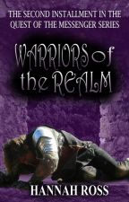 Warriors of the Realm by HannahRossFantasy