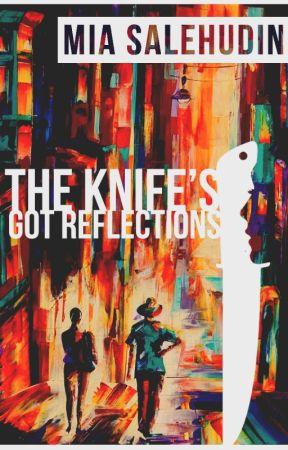 The Knife's Got Reflections by Mia Salehudin by terfaktab