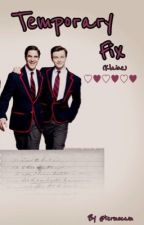 Temporary fix (Klaine) by termscam