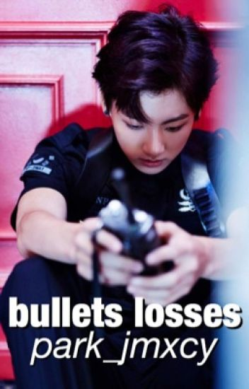 Bullets Losses →kookmin