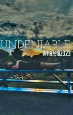 Undeniable.(Shawn Mendes Fanfiction) by Hazelll2323