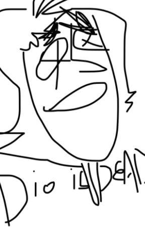 Dio Comes Home - dio is hungry - Wattpad