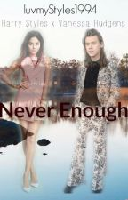 Never Enough by luvmytomlinson_