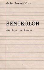 Semikolon by jule_tormaehlen