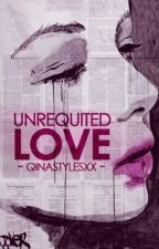Unrequited Love [COMPLETED] by qinxhs