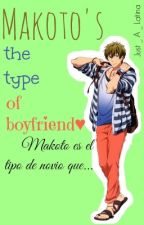 Makoto's The Type Of Boyfriend by Just_A_Latina