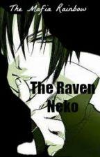 The Raven Neko [SasuNaru] [BoyxBoy] [ON HOLD] by MafiaRainbow