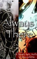 Always There by SilverWolfATW