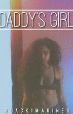 Daddy's Girl. by daddyappreciation