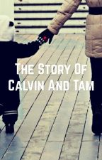 The Story of Calvin and Tam (BWWM) by jollyandhappy