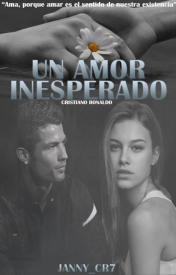 Un Amor Inesperado (Cristiano Ronaldo)