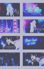 My Angle sent from heaven (yoonmin) boyxboy by lost-angels