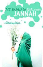 My Road To Jannah ||an Islamic story|| by hijabi_writer