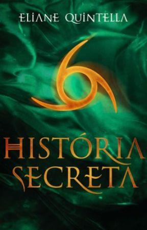 História Secreta Livro 3 da Trilogia Pacto Secreto by ElianeQuintella
