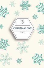 Christmas Give by littlegirl57