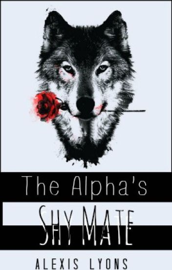 The Alphas Shy Mate