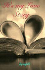 It's my Love Story by mgk113