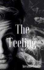 The Feeling by bachelorsdeath