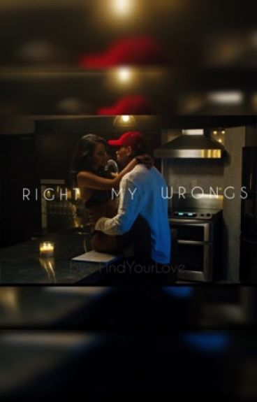 Right My Wrongs | Sequel : Watch N' Learn | Chris Brown Love Story