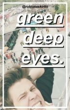 green deep eyes (elrubiusomg). by rubiusaskirito