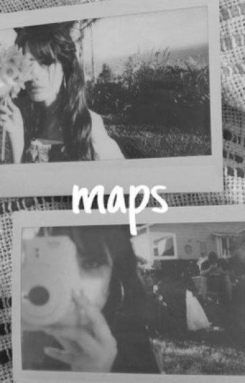 Maps ✉️ || camren g!p {em revisão}