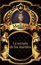 Escuela de los maridos - Moliere by VictimOfMuse