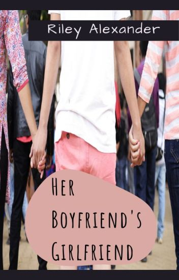 Her Boyfriend's Girlfriend (GirlXGirl)