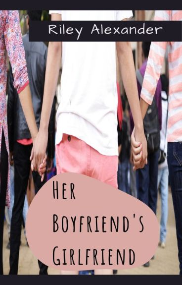 Her Boyfriend's Girlfriend (GirlXGirl)