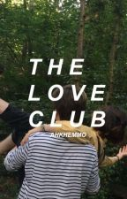 The love club ☹ hes by ahkhemmo