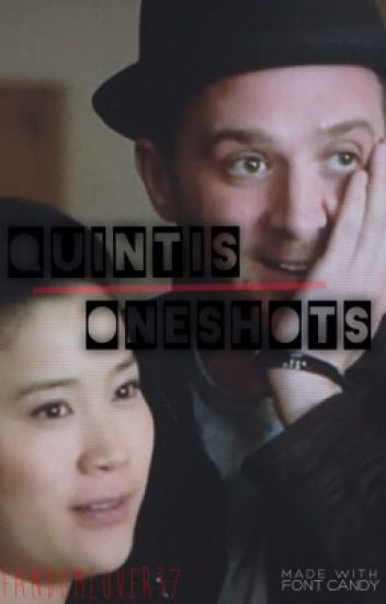 Quintis One Shots