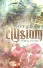 Writer Games: Elysium by CAKersey