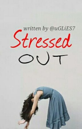 Stressed Out by UgliES7