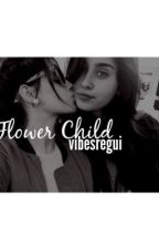 Flower Child : Camren by vibesregui