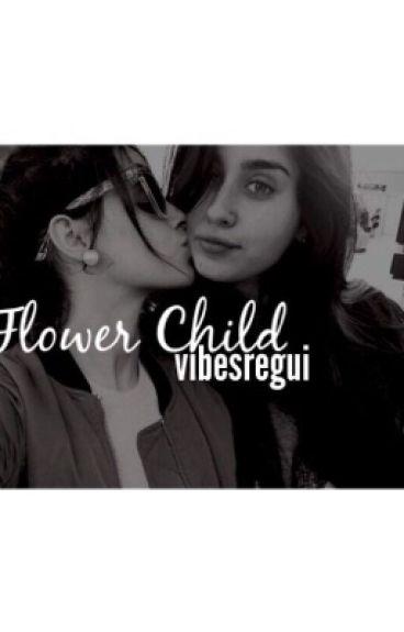 Flower Child •• Camren on hold
