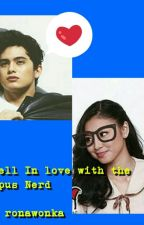 I Fell Inlove With The Campus Nerd (JaDine Fanfic) by ronawonka