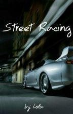 Street racing by lola188