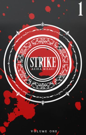 Strike! ストライキ by Akira_Misaki