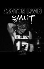| Ashton Irwin Smut Book |   by Ashley283