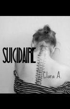 Suicidaire Tome 1 by claclou_chronique