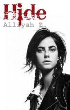 Hide - a Zayn Malik fan fiction by MalliaRZ