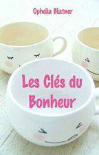 Les Clés Du Bonheur by OpheliaBlatner