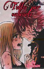 ~Tutto per salvarti~ by Runami36