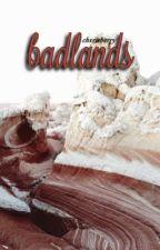 badlands ❁ muke au by chvrisberry