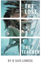 The Lost, The Teacher by JeSuisLioness