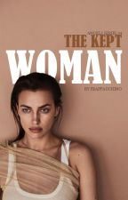 The Kept Woman by frappauchino