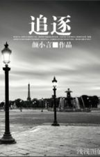 Truy đuổi - Nhan Tiểu Ngôn (full) by MaiNgoc670