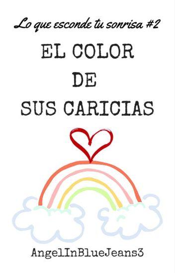 El color de sus caricias
