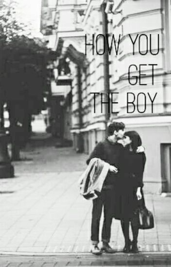 How You Get The Boy (Completed)