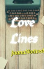 Love Lines ♥ by juanaNOTICED